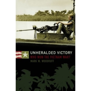 Unheralded Victory: Who Won the Vietnam War?