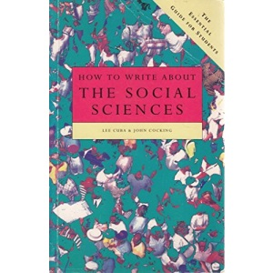 How to Write About Social Science: The Essential Guide for Students