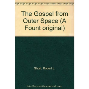 The Gospel from Outer Space (A Fount Original)