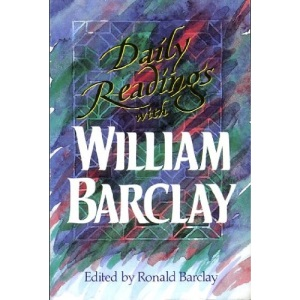 Daily Readings with William Barclay