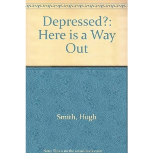 Depressed?: Here is a Way Out