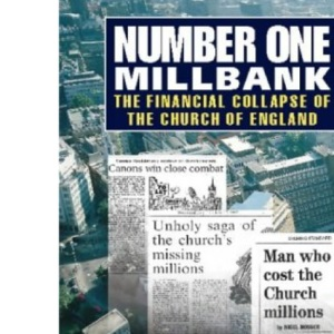 No.1 Millbank: The Church of England's Financial Downfall