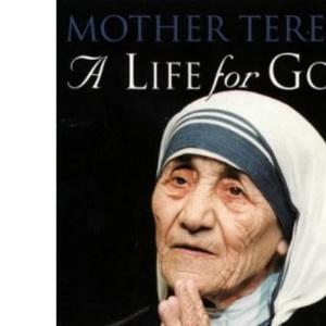 A Life for God: Mother Teresa Treasury