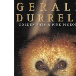 Golden Bats and Pink Pigeons