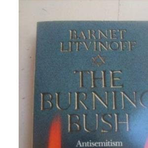 The Burning Bush: Antisemitism and World History