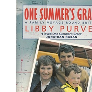 One Summer's Grace: A Family Voyage Round Britain