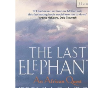 The Last Elephant: African Quest