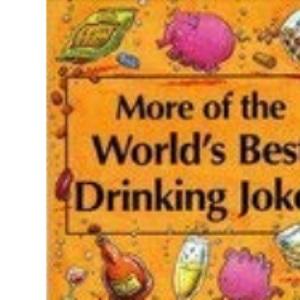 More Drinking Jokes (World's Best Jokes)