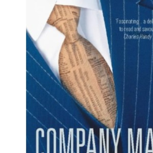Company Man: The Rise and Fall of Corporate Life