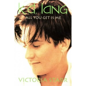 k. d. Lang: All You Get Is Me