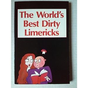 Worlds Best Dirty Limericks B Form