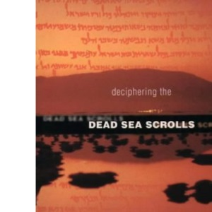 Deciphering the Dead Sea Scrolls