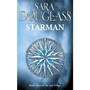 Starman: A stunning epic fantasy in the tradition of Robert Jordan, Terry Goodkind and Raymond E. Feist.