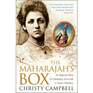 The Maharajah's Box: An Imperial Story of Conspiracy, Love and a Guru's Prophecy