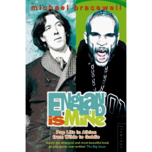 England is Mine: Pop Life in Albion from Wilde to Goldie
