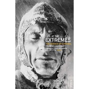 Life at the Extremes: [The Science of Survival]