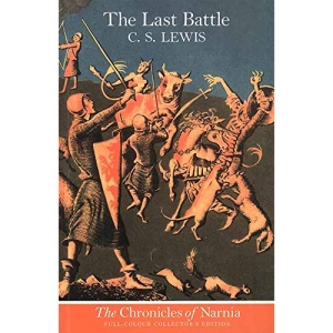 The Chronicles of Narnia (7) - The Last Battle