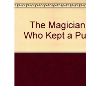 The Magician Who Kept a Pub and Other Stories (A Young Lion Read Aloud)