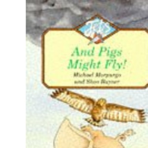 And Pigs Might Fly (Jets)