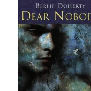 Dear Nobody (Tracks) (Winner of the Carnegie Medal)
