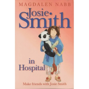 Josie Smith in Hospital (A picture lion story book)