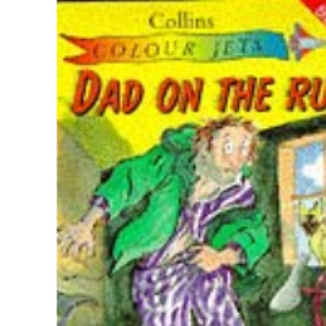 Colour Jets - Dad on the Run