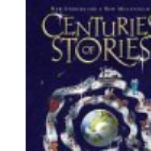 Centuries of Stories