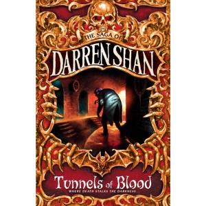 The Saga of Darren Shan (3) - Tunnels of Blood