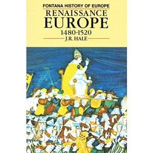 Renaissance Europe, 1480-1520 (Fontana History of Europe)