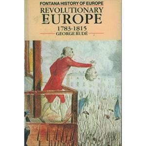 Revolutionary Europe, 1783-1815 (Fontana History of Europe)