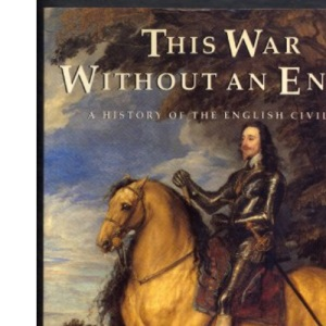 This War Without an Enemy: History of the English Civil Wars