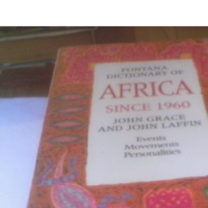 Fontana Dictionary of Africa Since 1960