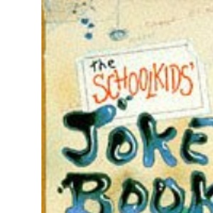 The Schoolkids' Joke Book