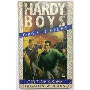 Cult of Crime (Hardy Boys Casefiles S.)