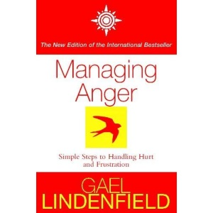 Managing Anger: Simple Steps to Dealing with Frustration and Threat