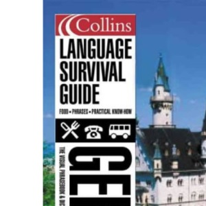Collins German Language Survival Guide: A Visual Phrasebook and Dictionary (Collins Language Survival Guide)