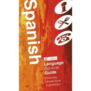 Spanish: Language Survival Guide (Collins Language Survival Guide)