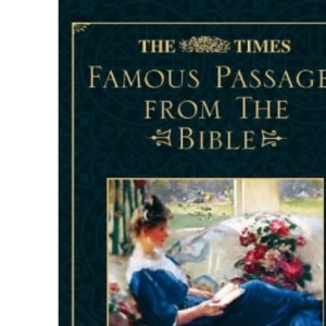 The Times Famous Passages from the Bible