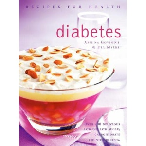 Recipes for Health — DIABETES [New edition]: Low Fat, Low Sugar, Carbohydrate-counted Recipes for the Management of Diabetes