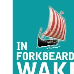 In Forkbeard's Wake: Coasting Around Scandinavia
