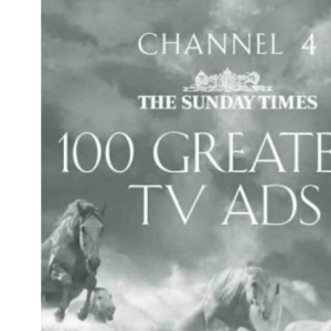 Channel 4/The Sunday Times 100 Greatest TV Ads