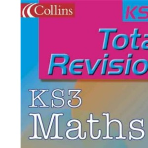Total Revision – KS3 Maths (Total Revision S.)