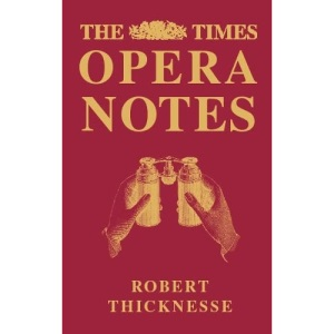 The Times Opera Notes