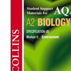 Collins Student Support Materials - AQA (B) Biology: Environment