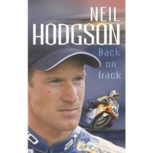 Neil Hodgson: Back On Track