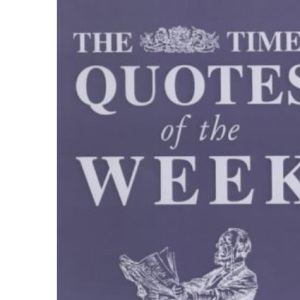 The Times Quotes of the Week