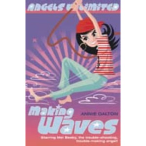 Angels Unlimited (7) - Making Waves (Mel Beeby, Agent Angel)