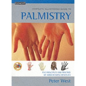 Complete Illustrated Guide - Palmistry
