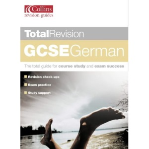 Total Revision - GCSE German