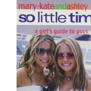 So Little Time (10) - A Girl's Guide to Guys